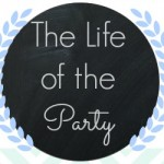 Life of the Party at thegrantlife.com